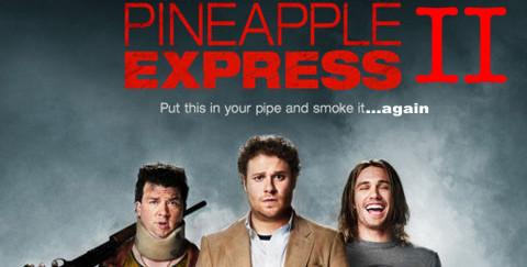 Pineapple Express 2