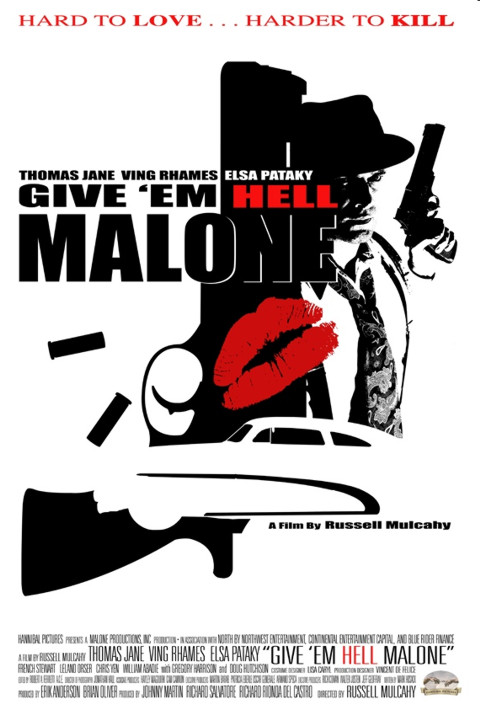 Give 'em Hell, Malone movie